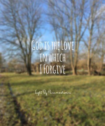 Godistheloveinwhichiforgive