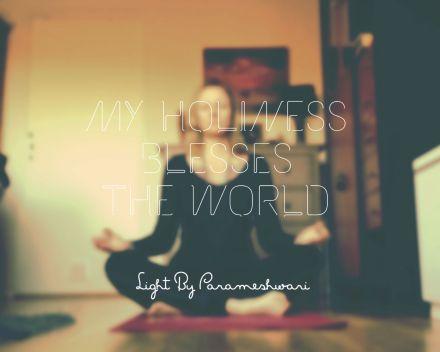 myholinessblessestheworld
