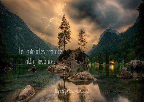 letmiraclesreplaceallgrievances